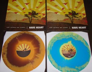 First press colors Have Heart The Things We Carry LP