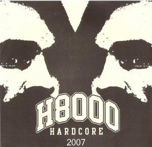 H8000 hardcore 7 inch alternate cover october 6 2007