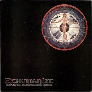 dehumanize restore the sacred order of nature 7 inch cover surrounded records vinyl