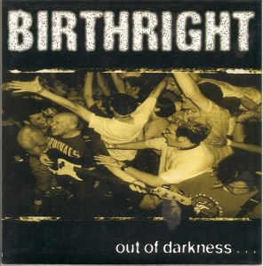 birthright out of darkness 7 inch cover good life