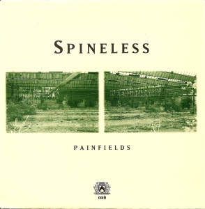 cover spineless painfields 7 inch sober mind records