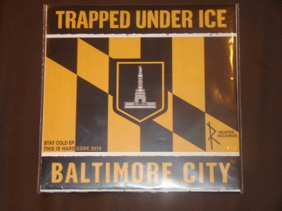 trapped under ice 7 inch this is hardcore 2010 edition version stay cold reaper records