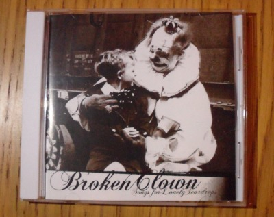 broken clown songs for lonely teardrops CD