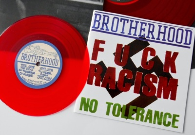 Brotherhood Fuck racism no tolerance 7 inch red vinyl reissue